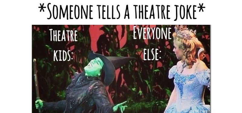 Funny jokes that only theatre nerds would understand