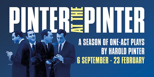 Pinter at the Pinter: Harold Pinter theatre announces new season of one-act plays by itsnamesake