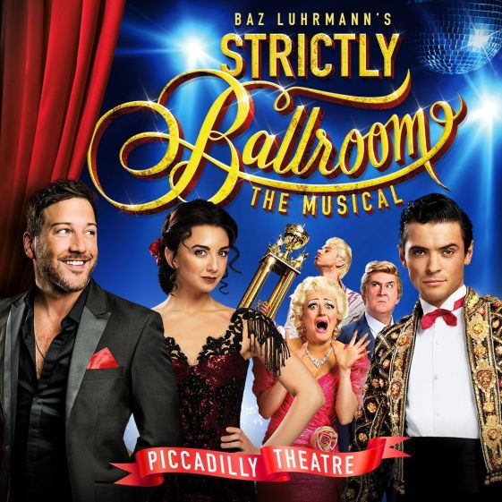 Strictly Ballroom The Musical @ Piccadilly Theatre