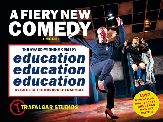 Education, Education, Education Trafalgar Studios banner