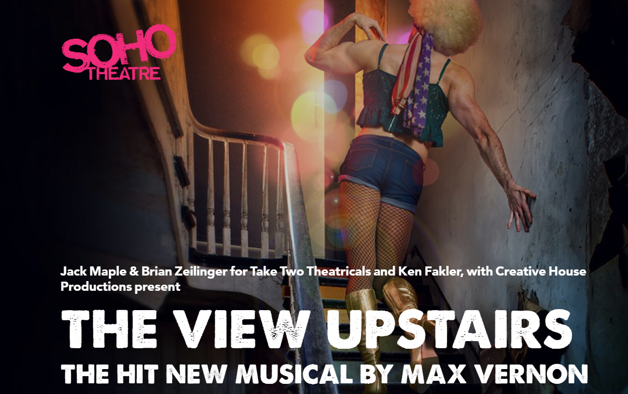 The View UpStairs Soho Theatre banner