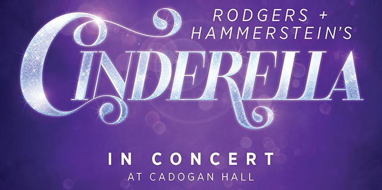 London Theatre Weekly Round-up: Cinderella at Cadogan Hall, Stephanie J. Block plans London concert, 9 to 5 to release cast album, and more!