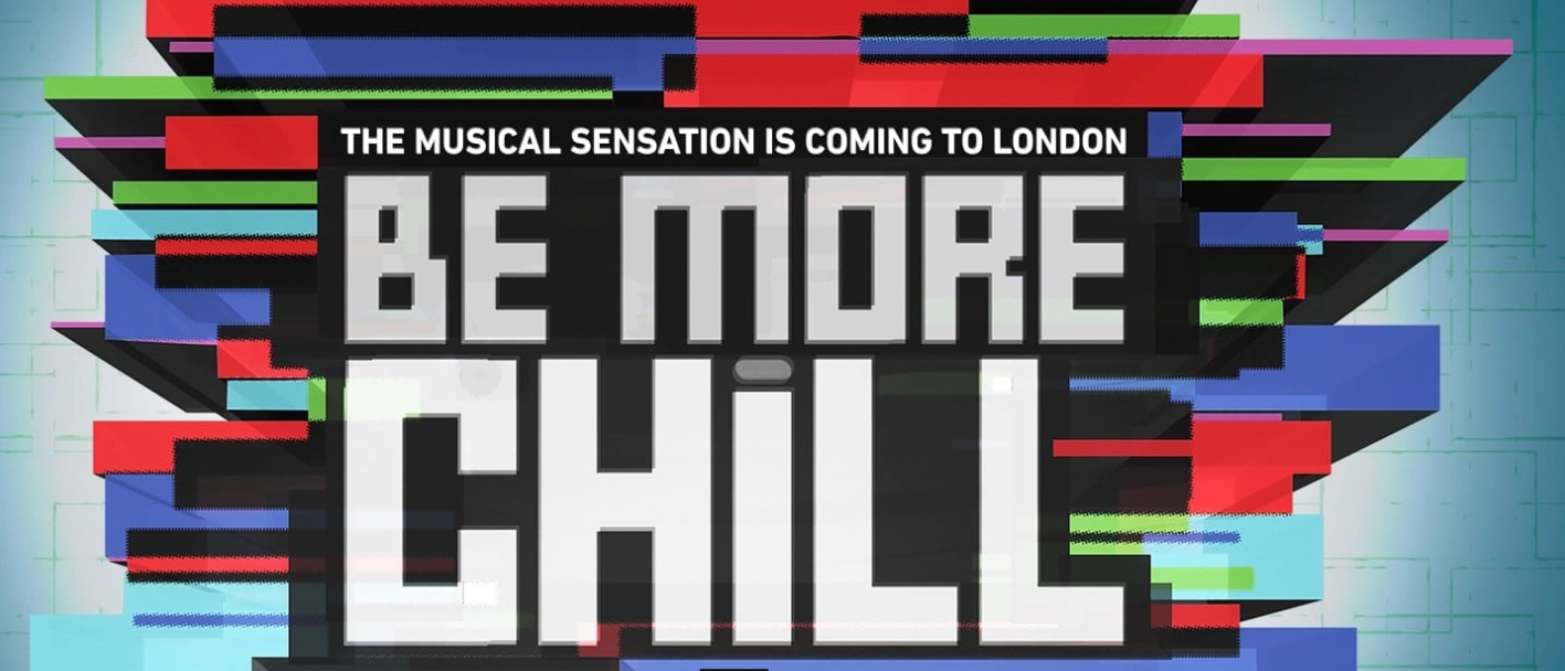 Be More Chill London promo image