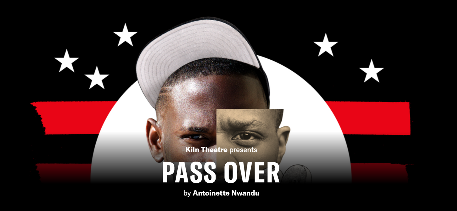 Pass Over Kiln Theatre banner